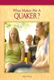 Cover of: What Makes Me A... ? - Quaker (What Makes Me A... ?)