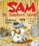 Cover of: Sam the Garbage Hound (Rookie Readers) | Charnan Simon