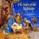Cover of: The Story of the Nativity