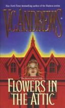 Cover of: FLOWERS IN THE ATTIC (Dollanger Saga
