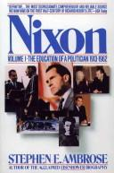 Cover of: Nixon | Ambrose, Stephen E.
