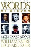 Cover of: Words of wisdom | compiled and edited by William Safire and Leonard Safir.