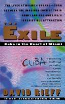 Cover of: The exile: Cuba in the Heart of Miami