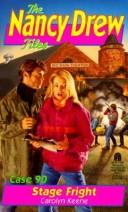 Cover of: STAGE FRIGHT (NANCY DREW FILES 90)
