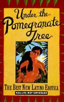 Cover of: Under the Pomegranate Tree | Ray Gonzalez