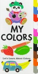 Cover of: My Colors by Keith Faulkner