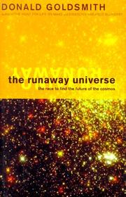 Cover of: The Runaway Universe  | Donald Goldsmith, Donald W. Goldsmith
