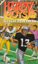 Cover of: Illegal Procedure (The Hardy Boys Casefiles #95) | Franklin W. Dixon