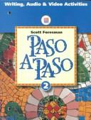 Cover of: Paso a Paso 2: Writing, Audio & Video Activities