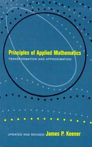 Cover of: Principles of Applied Mathematics | James P. Keener