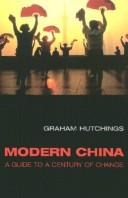 Cover of: Modern China | Graham Hutchings