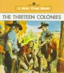Cover of: The Thirteen Colonies