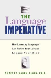 Cover of: Language Imperative: The Power of Language to Enrich Your Life and Expand Your Mind