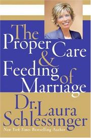 Cover of: The Proper Care and Feeding of Marriage