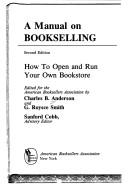 Cover of: A manual on bookselling