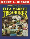 Cover of: The Official Price Guide to Flea Market Treasures