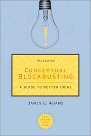 Conceptual blockbusting by Adams, James L.