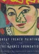 Cover of: Great French Paintings From The Barnes Foundation | Barnes Foundation