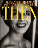 Cover of: Then | Alexander Liberman