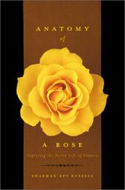 Cover of: Anatomy of a Rose | Sharman Apt Russell