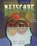Cover of: Webheads Guide to Netscape