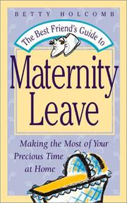 Cover of: The Best Friend's Guide to Maternity Leave