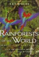 Cover of: Rainforests of the world: water, fires, Earth & air
