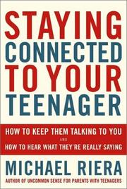 Cover of: Staying Connected to Your Teenager