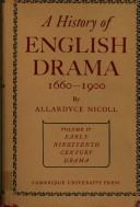 Cover of: A history of English drama, 1660-1900
