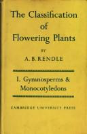 Cover of: The Classification of Flowering Plants | Alfred Barton Rendle