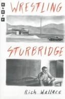 Wrestling Sturbridge by Rich Wallace