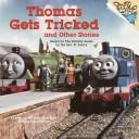 Cover of: Thomas gets tricked and other stories | Kenny McArthur