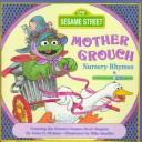 Cover of: Mother Grouch nursery rhymes