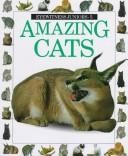 Cover of: AMAZING CATS (Eyewitness Juniors)