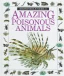 Cover of: AMAZING POISONOUS ANIMALS (Eyewitness Juniors, No 8)