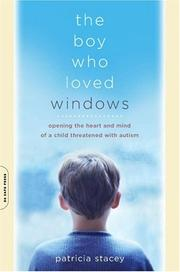 Cover of: The Boy Who Loved Windows | Patricia Stacey
