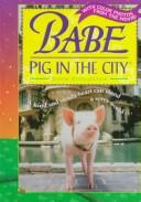 Cover of: Babe: Pig in the City