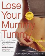 Lose your mummy tummy by Julie Tupler