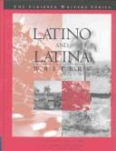 Cover of: Latino and Latina writers