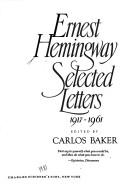 Cover of: Ernest Hemingway, selected letters, 1917-1961