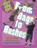 Cover of: From bags to bushes | LeeDell Stickler