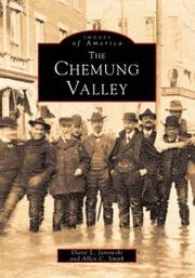 The Chemung Valley by Diane L. Janowski