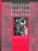 Cover of: Mystery and Suspense Writers: The Literature of Crime, Detection and Espionage by Kenneth T. Jackson, Karen Markoe, Arnie Markoe