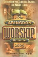 Cover of: The Abingdon worship annual 2005 by