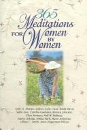 Cover of: 365 Meditations for Women by Women