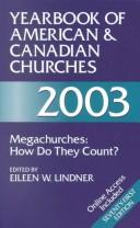 Cover of: Yearbook of American & Canadian Churches, 2003 (Yearbook of American and Canadian Churches) | Eileen W. Lindner