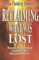 Reclaiming What Was Lost