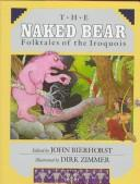 Cover of: Naked Bear Folktales of Iroquois |