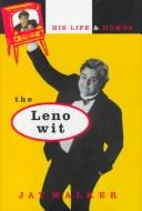 Cover of: The Leno wit