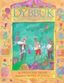Cover of: Dybbuk: A Story Made in Heaven